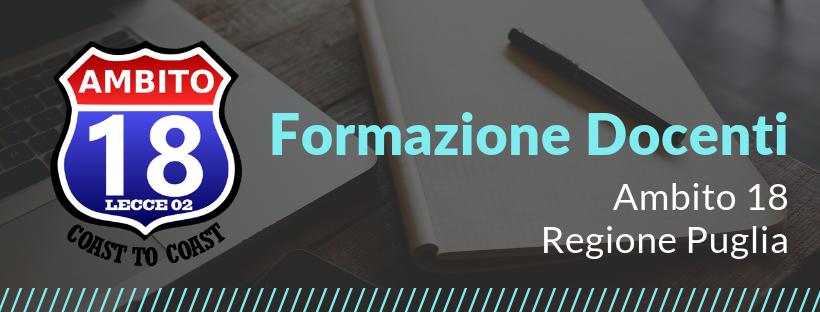 Corso 4.3.1.1 Progettare l'organizzazione scolastica – Ambito 18 Lecce