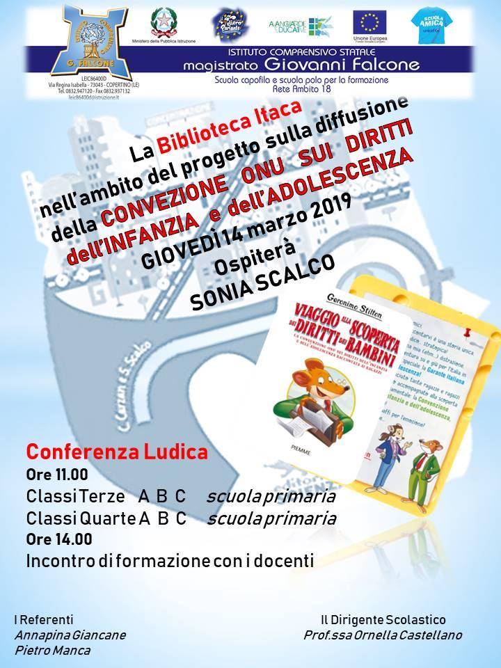 La Biblioteca Itaca, nell'ambito del progetto sulla diffusione della Convenzione ONU sui diritti dell'Infanzia e dell'Adolescenza, Giovedì 14 marzo 2019 ospiterà SONIA SCALCO per una Conferenza Ludica.