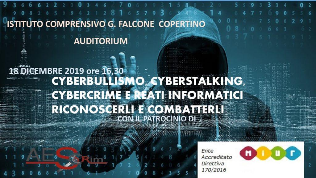 Conferenza: Cyberbullismo, cyberstalking, cybercrime e reati informatici nel deep web.